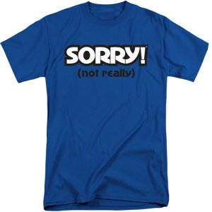 Sorry Game Tall Graphic Tee