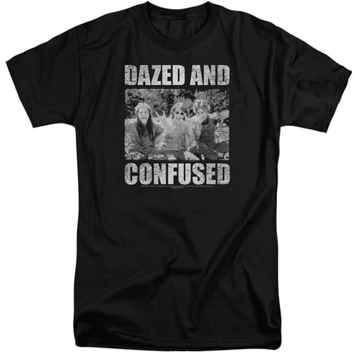 Dazed and Confused Tall Shirt
